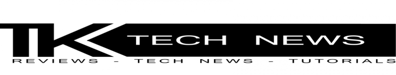 TK Tech News